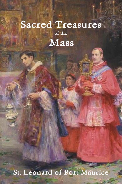 St. Leonard of Port Maurice Sacred Treasures of the Mass цена