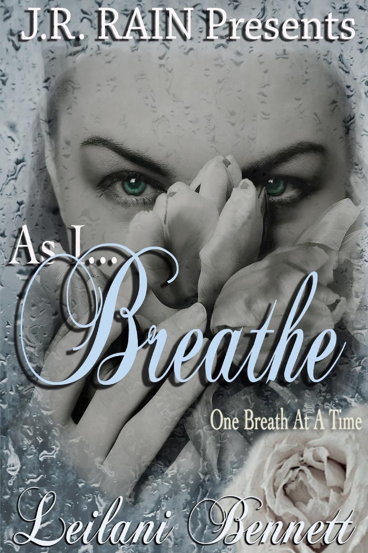 Leilani Bennett As I Breathe (One Breath at a Time. Book 2) gramercy ковер leilani 200x300
