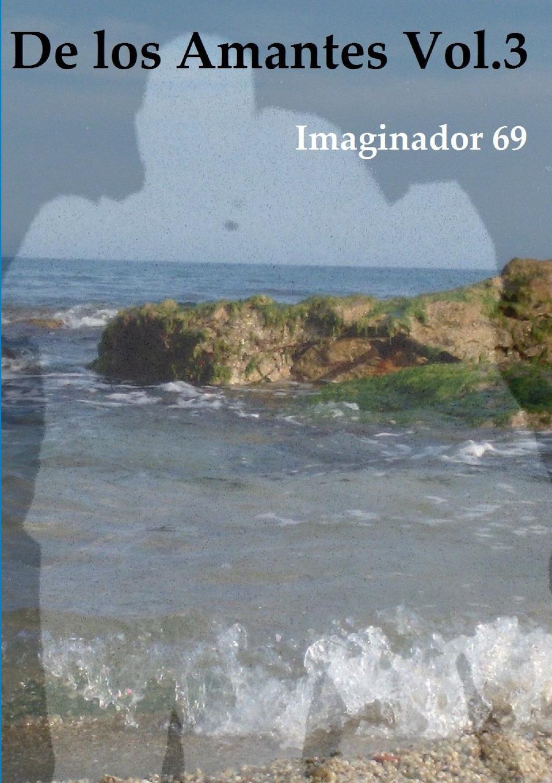 Imaginador 69 De los Amantes Vol.3 imaginador 69 princesa y pirata 3