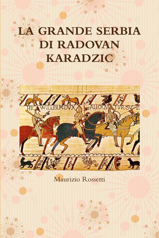 Maurizio Rossetti LA GRANDE SERBIA DI RADOVAN KARADZIC nuovo espresso 1 libro dello studente e esercizi corso di italiano dvd rom