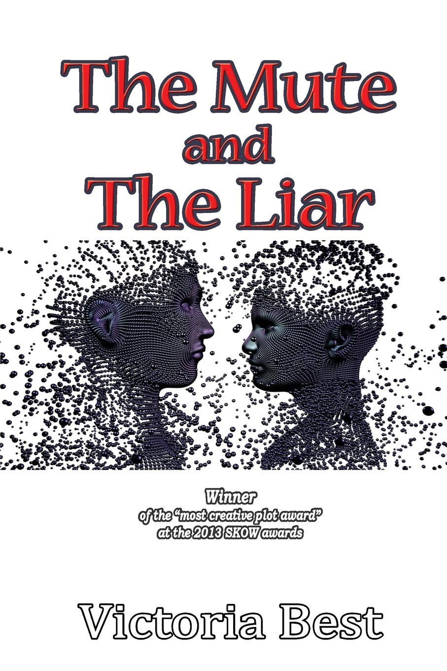 Victoria Best The Mute and The Liar the liar