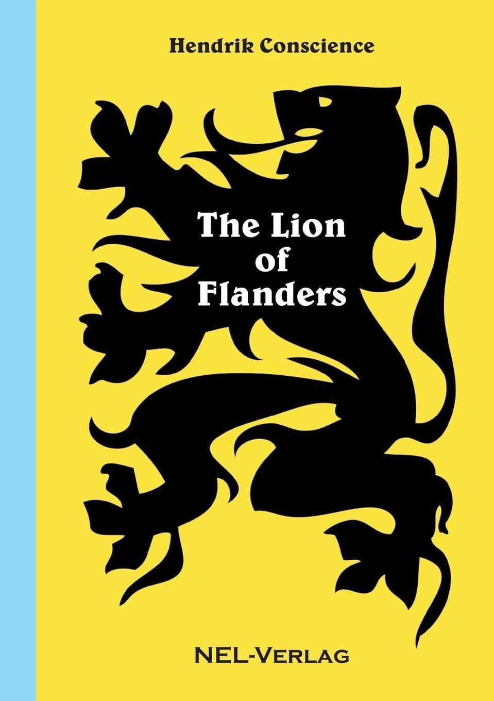 где купить Hendrik Conscience The Lion of Flanders по лучшей цене