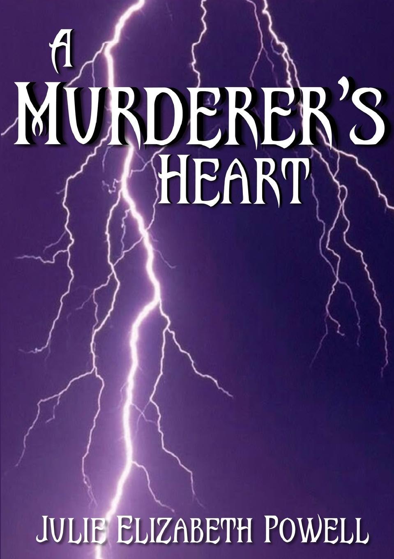 Julie Elizabeth Powell A Murderer.s Heart maya blake pregnant at acosta s demand