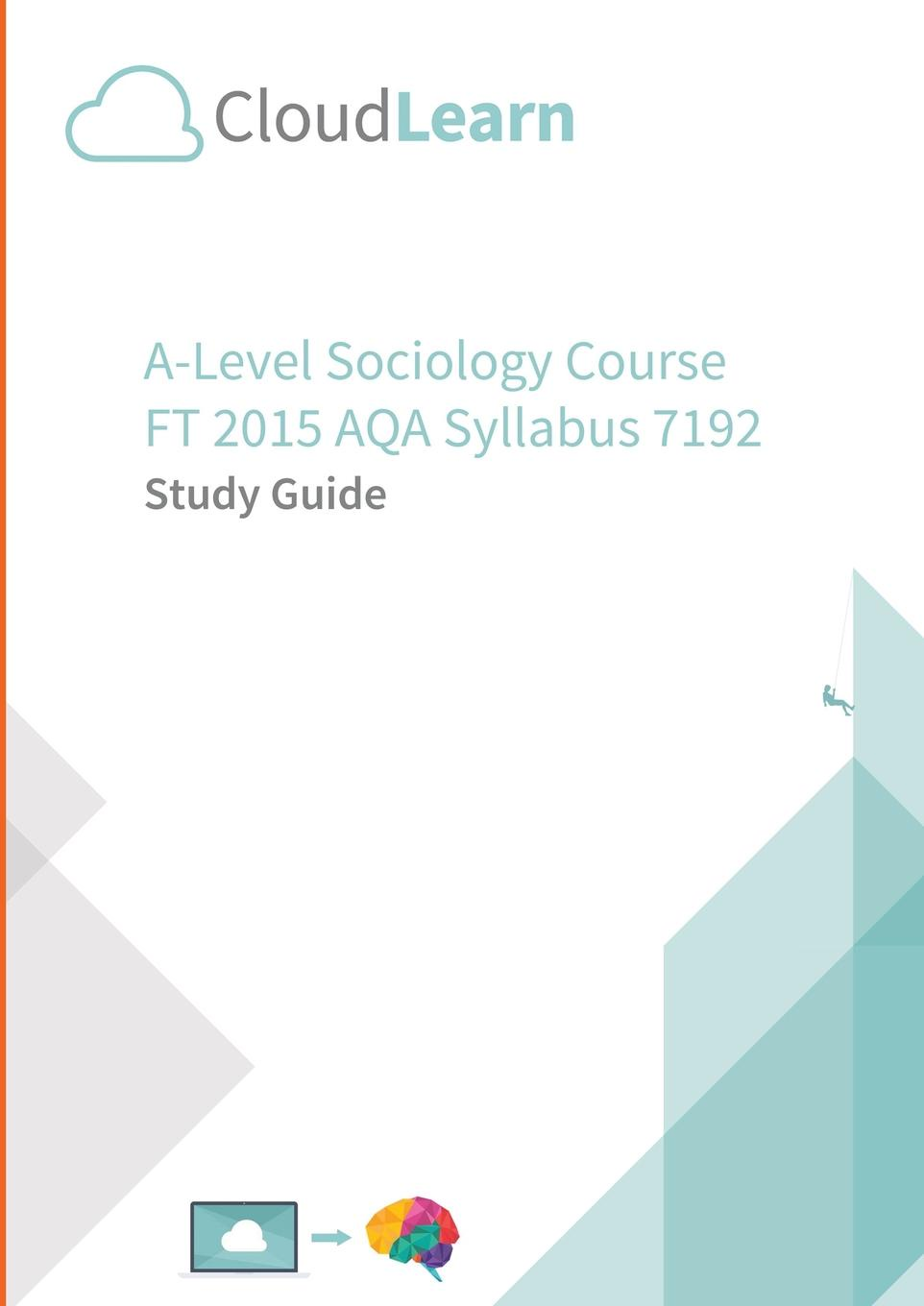 CloudLearn Ltd CL2.0 CloudLearn A-Level FT 2015 Sociology 7192 цены онлайн