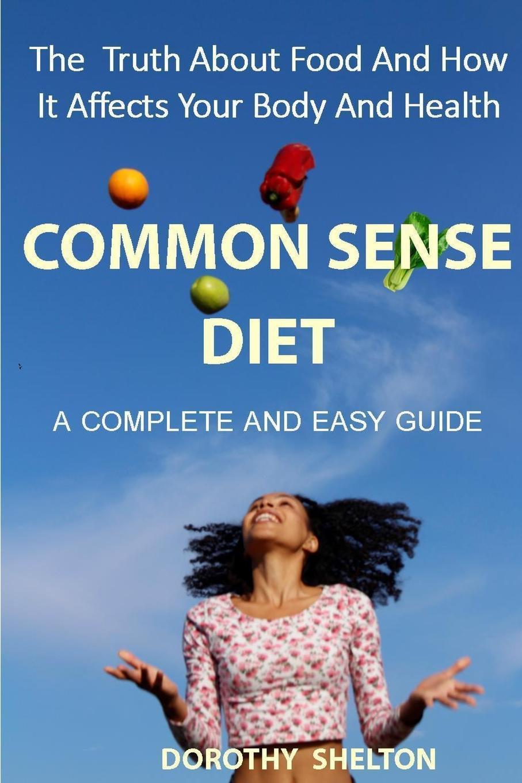 Dorothy Shelton The Common Sense Diet dorothy stover amazing love diet