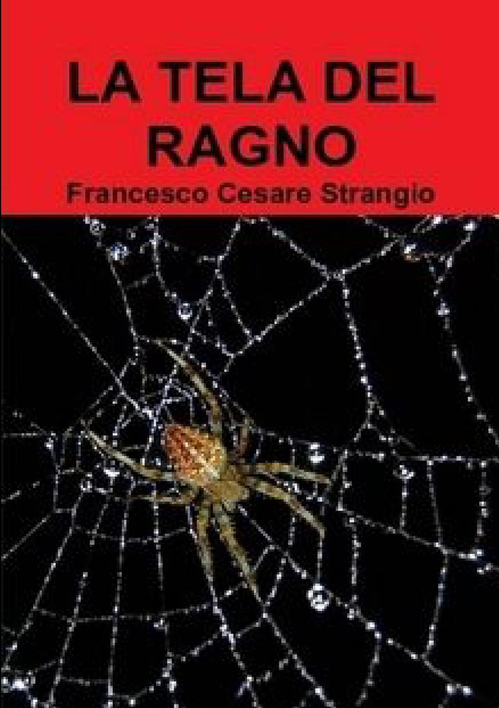 Francesco Cesare Strangio LA TELA DEL RAGNO francesco cesare strangio brigate rosse