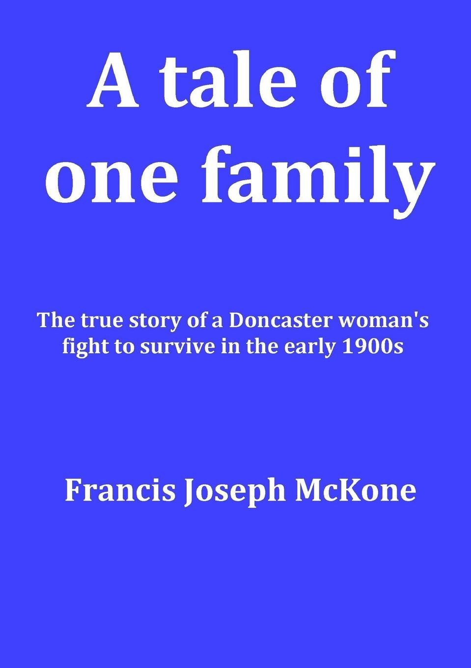 Frank McKone A tale of one family