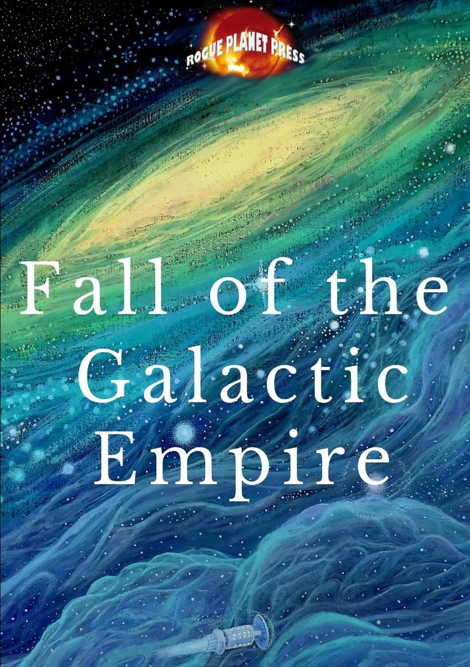 Rogue Planet Press Fall of the Galactic Empire rogue planet press hammer of the gods