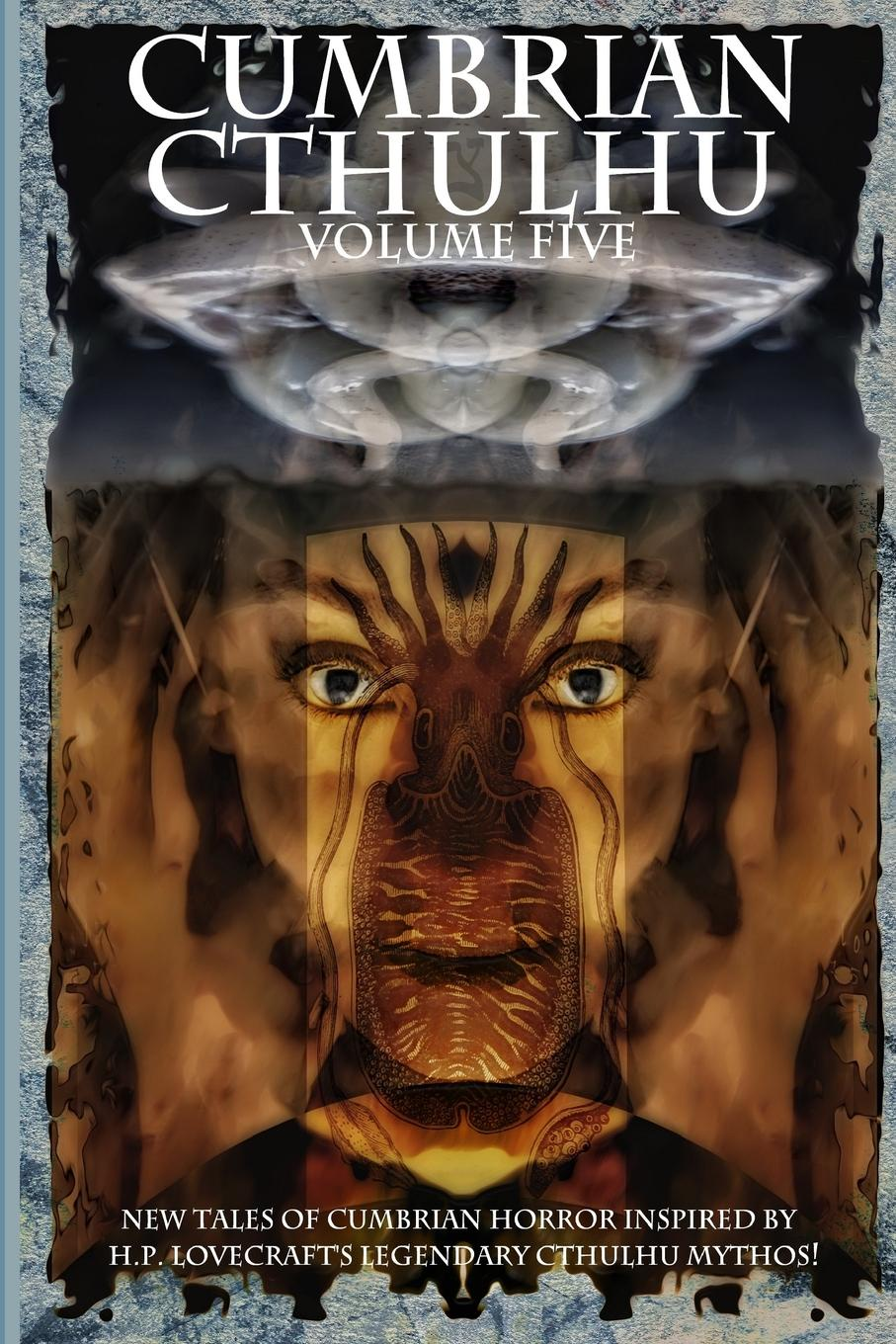 Andrew McGuigan Cumbrian Cthulhu Volume Five five tales