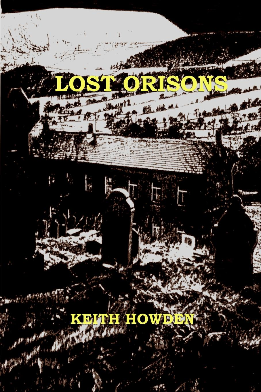 Keith Howden Lost Orisons laura elliot the lost sister