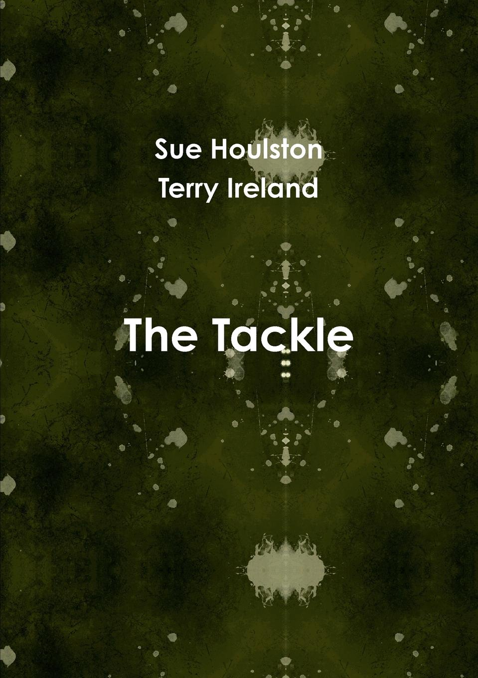 Sue Houlston, Terry Ireland The Tackle terry murphy weible life in rewind