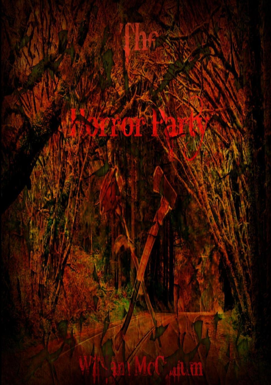 William Mccallum The Horror Party