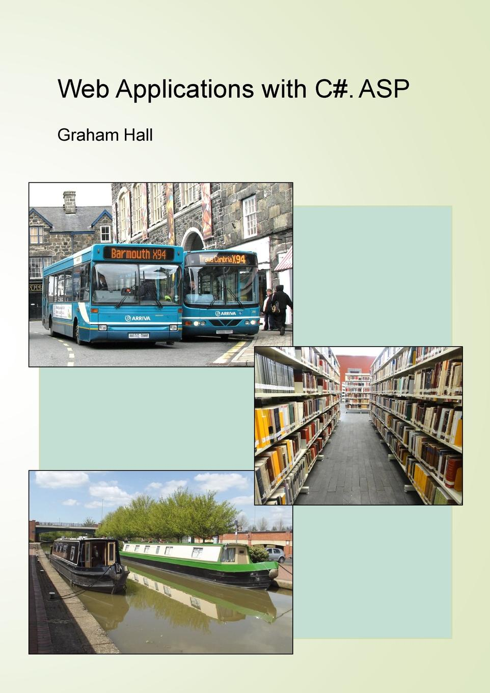 Graham Hall Web Applications with C.. ASP h schuhart design and implementation of a database programming language for xml based applications