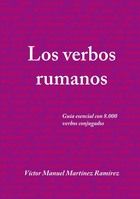 цены на Víctor Manuel Martínez Ramírez Los verbos rumanos  в интернет-магазинах