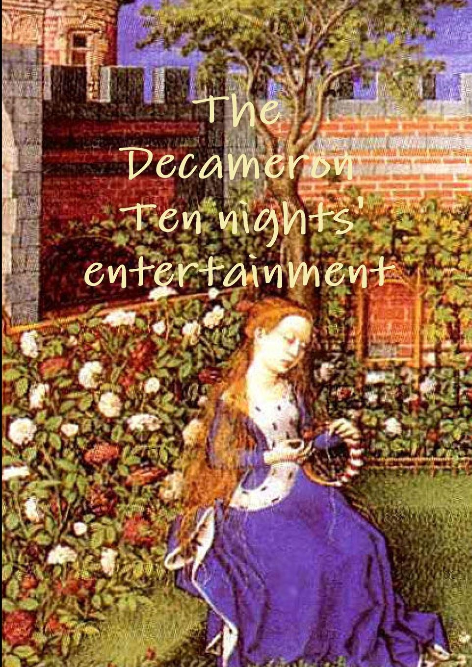 Giovanni Boccaccio The Decameron Ten Night. Entertainment the son of the night in contemporary literary works the chinese version one of the ten china s top 2015 books