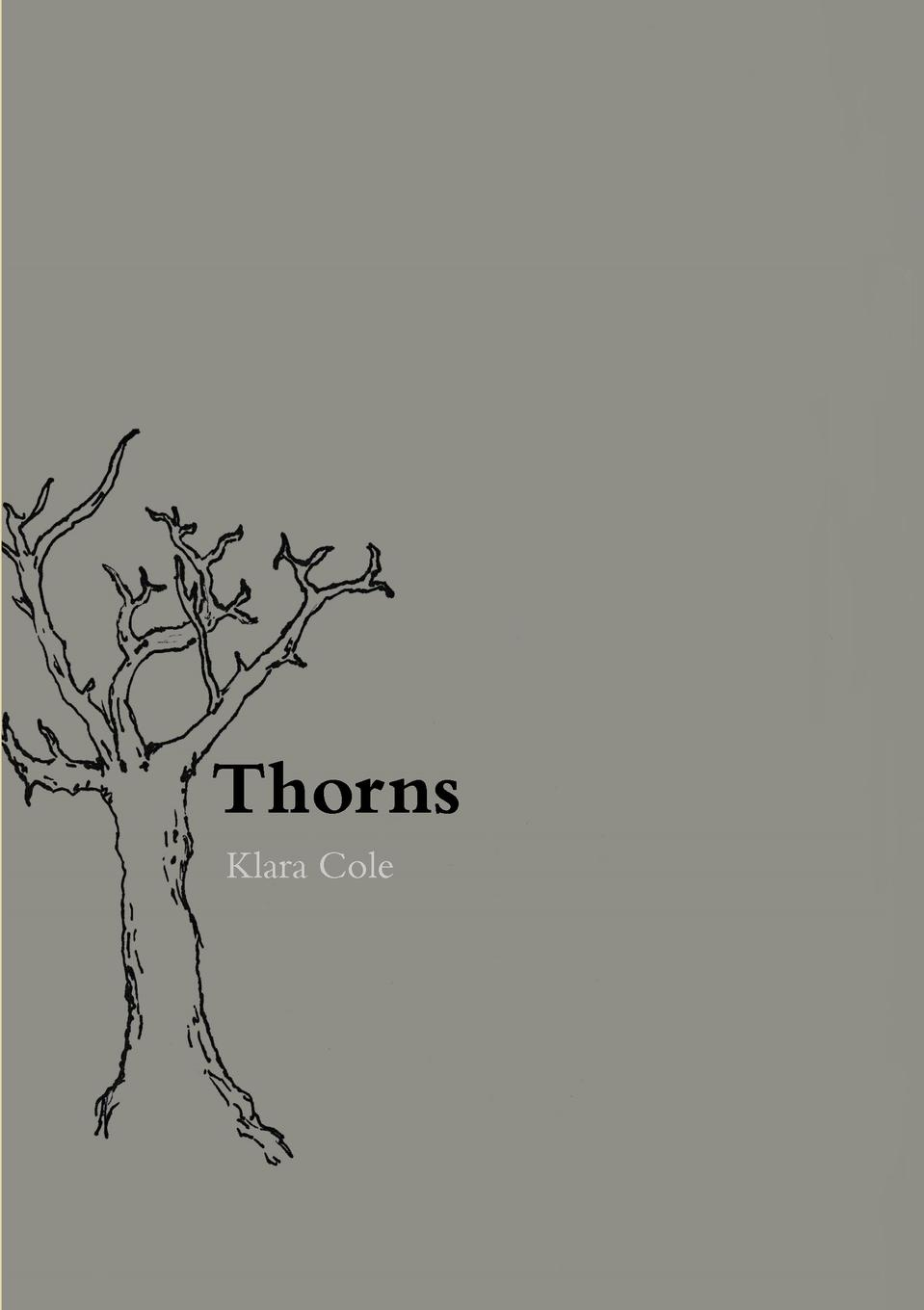 Klara Cole Thorns more than a conqueror