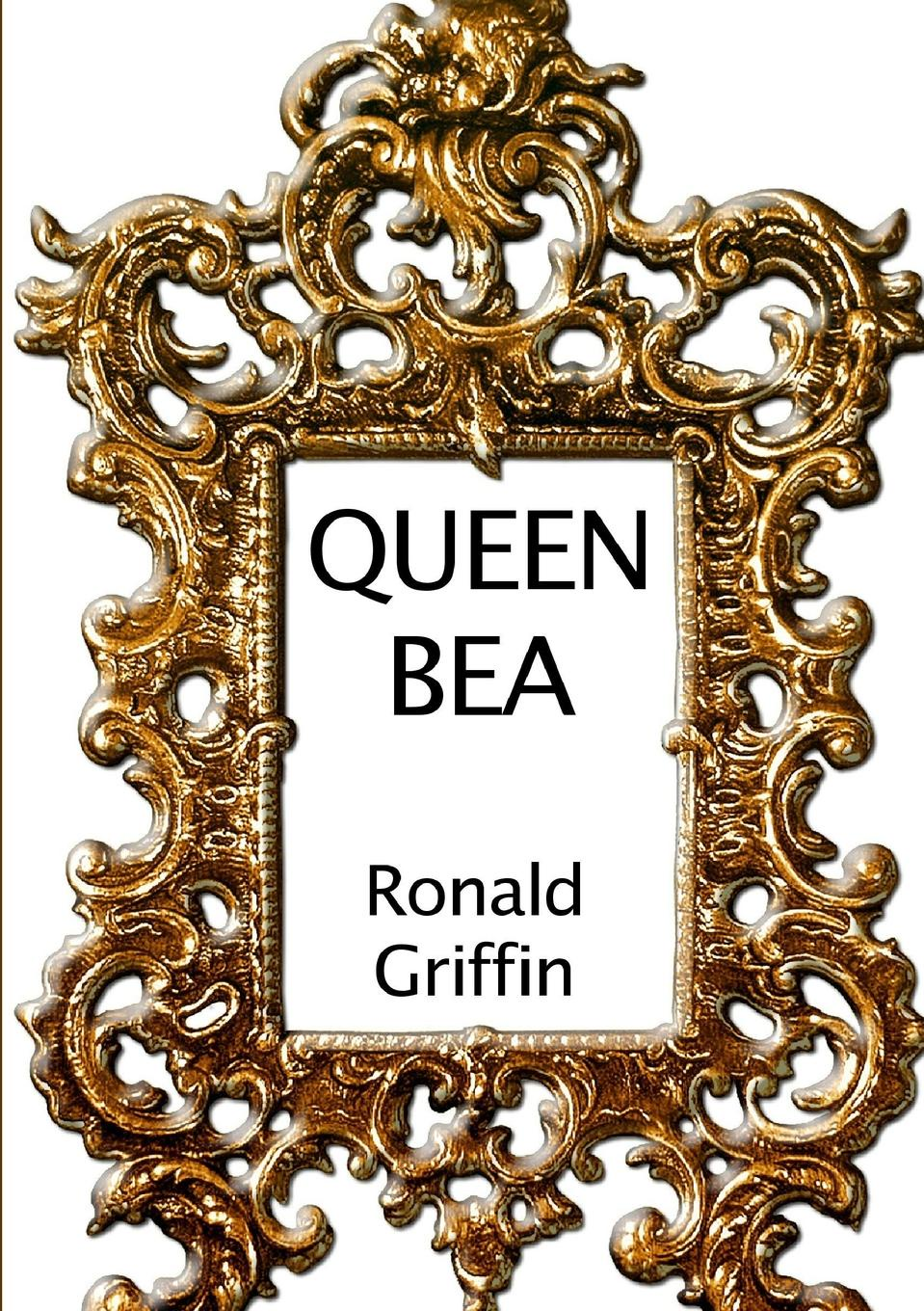 Ronald Griffin Queen Bea the corn king and the spring queen