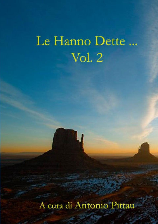 Antonio Pittau Le Hanno Dette ... Vol.2 antonio pittau le hanno dette vol 1