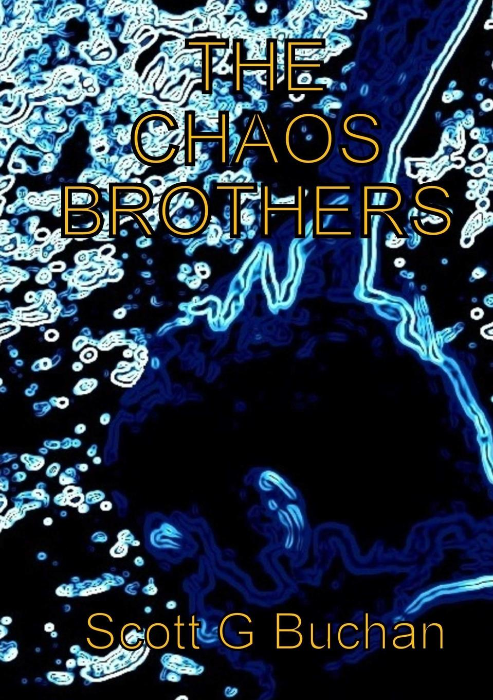 Scott G Buchan The Chaos Brothers chaos панама chaos stratus sombrero