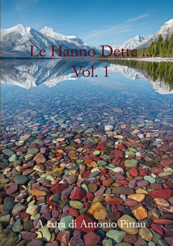 Antonio Pittau Le Hanno Dette ... Vol. 1 antonio pittau le hanno dette vol 1