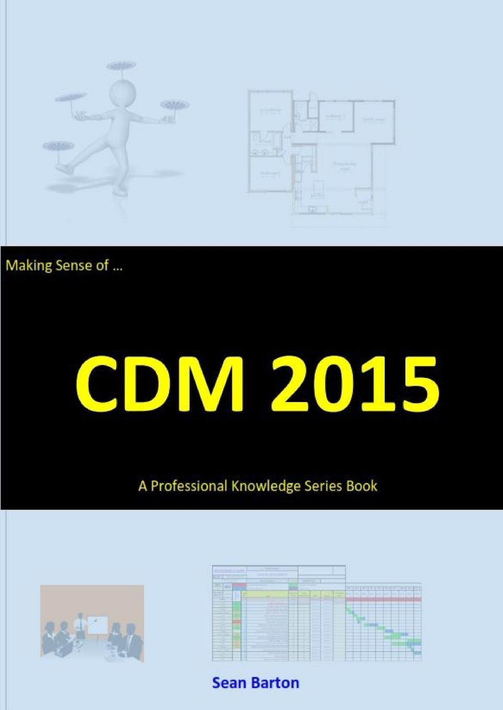 Sean Barton Making Sense of CDM 2015 david kent ballast interior detailing concept to construction
