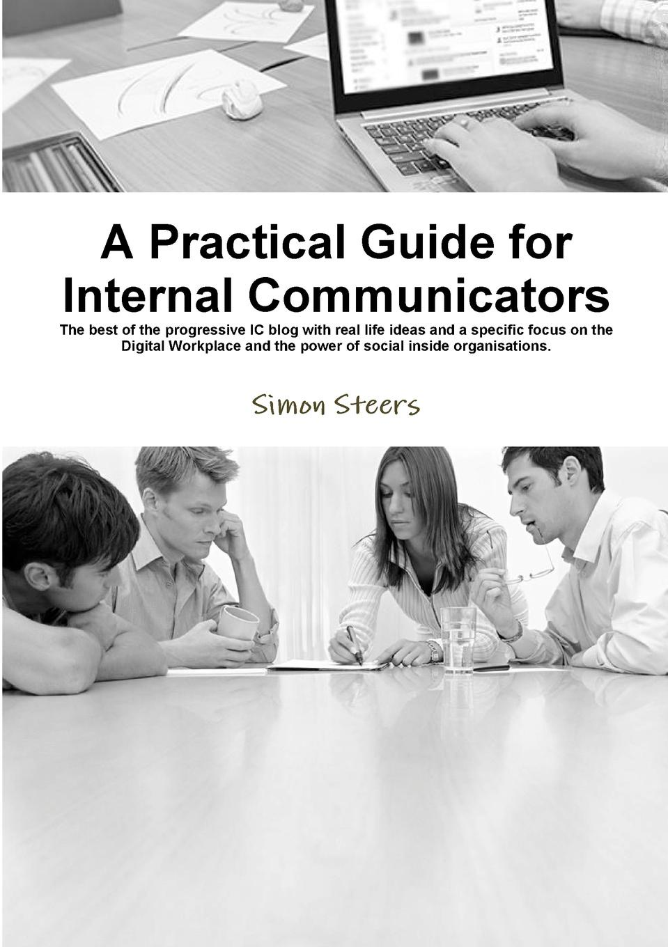 Simon Steers A Practical Guide for Internal Communicators kaylee berry lifestyle blog planner journal lifestyle blogging content planner never run out of things to blog about again