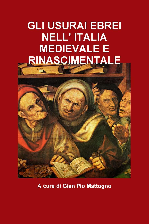 A cura di Gian Pio Mattogno GLI USURAI EBREI NELL. ITALIA MEDIEVALE E RINASCIMENTALE nuovo espresso 1 libro dello studente e esercizi corso di italiano dvd rom