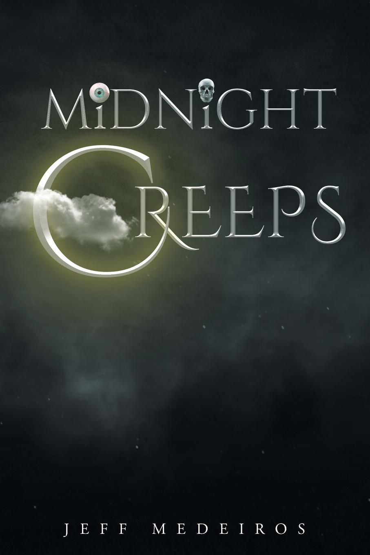 Jeff Medeiros The Midnight Creeps