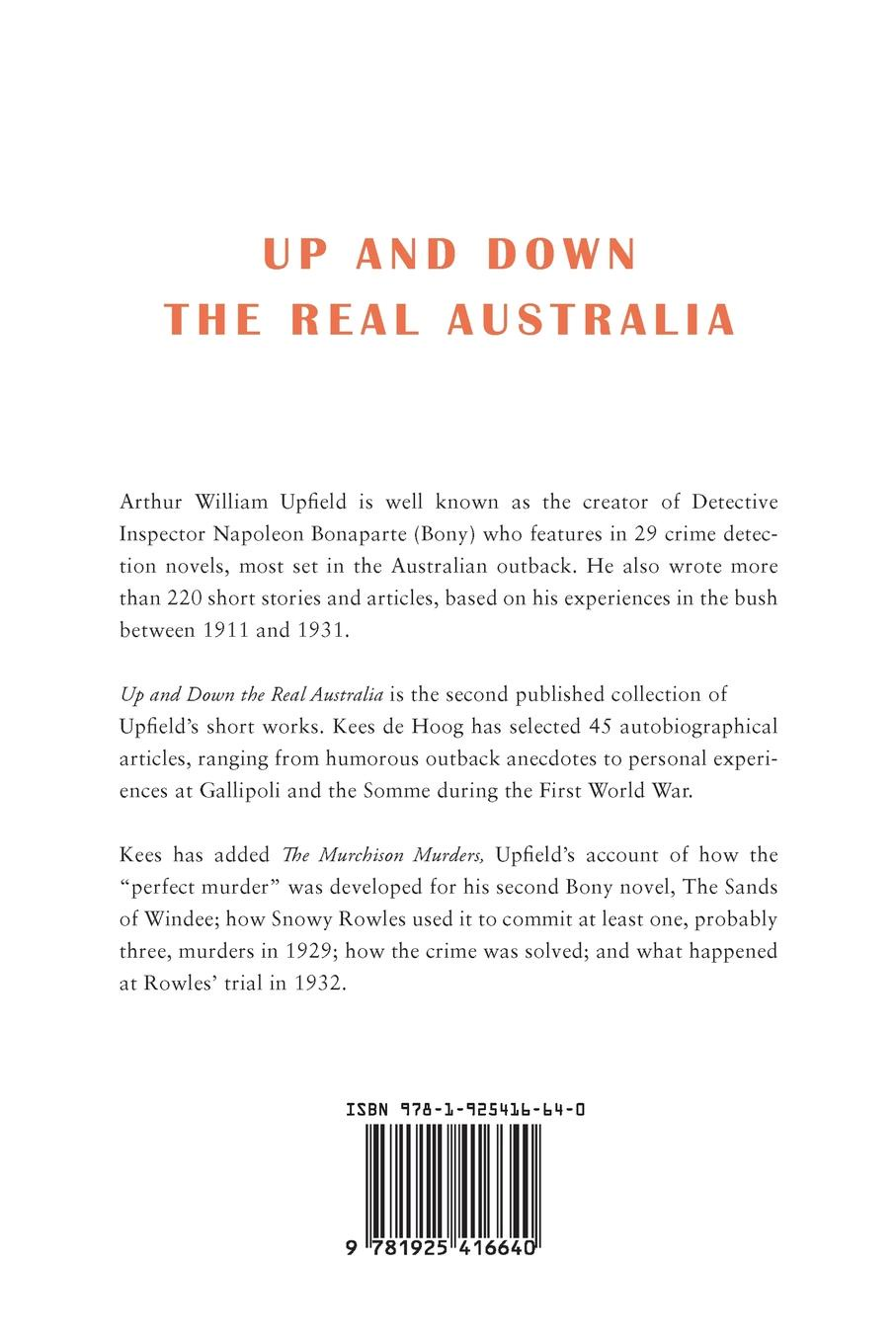 Arthur W. Upfield Up and Down the Real Australia arthur w upfield up and down australia