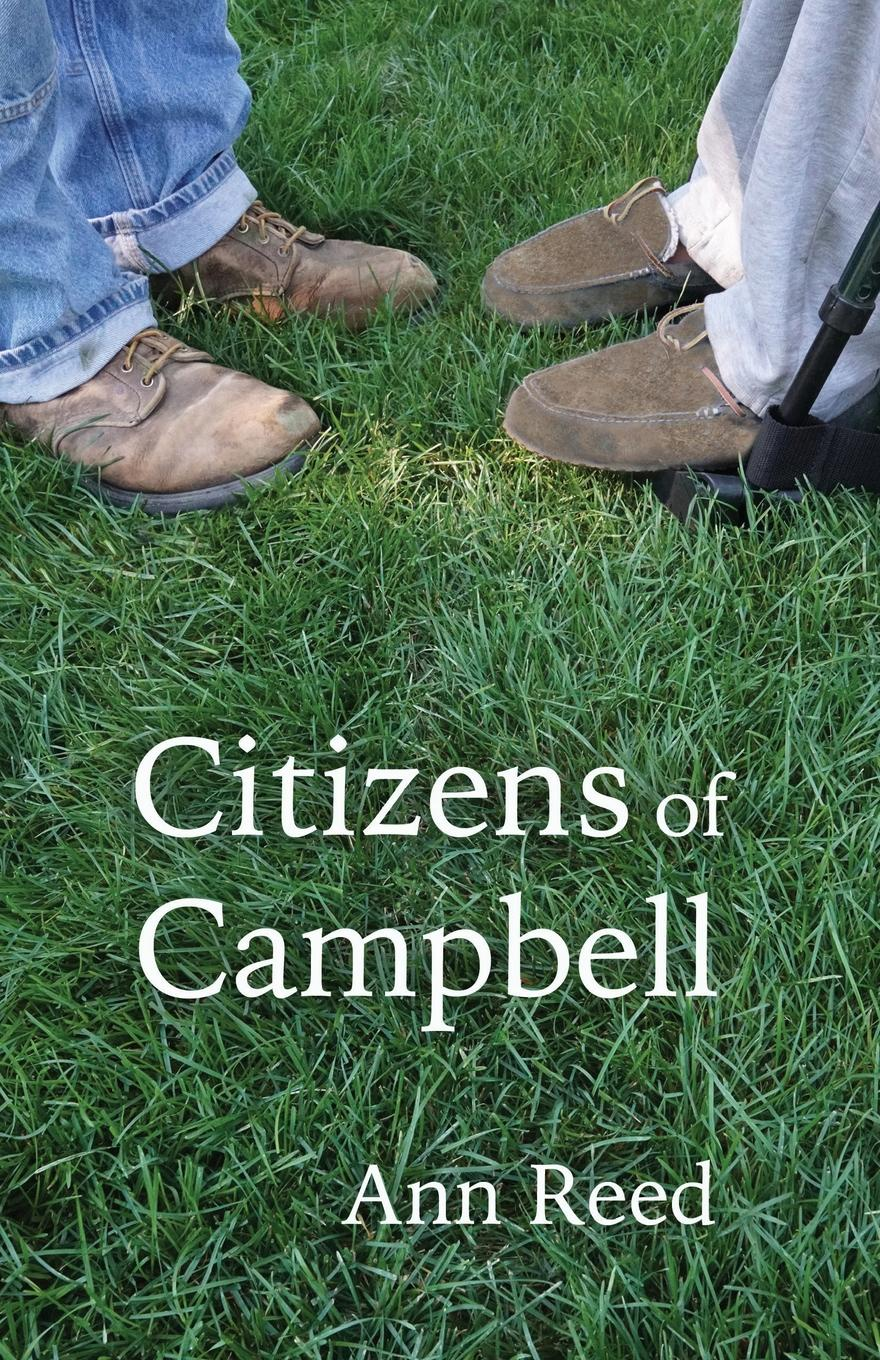 Ann Reed Citizens of Campbell john logan campbell poenamo sketches of the early days in new zealand romance and reality of antipodean life in the infancy of a new colony