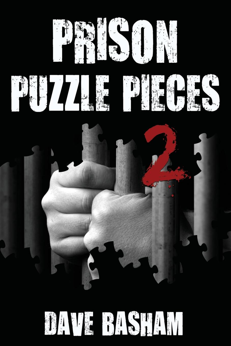 Prison Puzzle Pieces 2. The realities, experiences and insights of a corrections officer doing his time in Historic Stillwater Prison