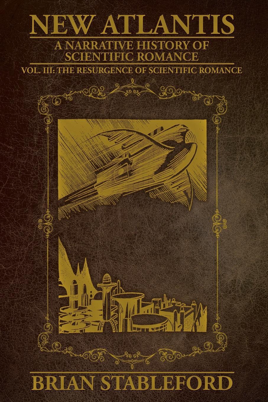 Brian Stableford New Atlantis. Volume 3 brian koralewski doctrinal quotes volume ii