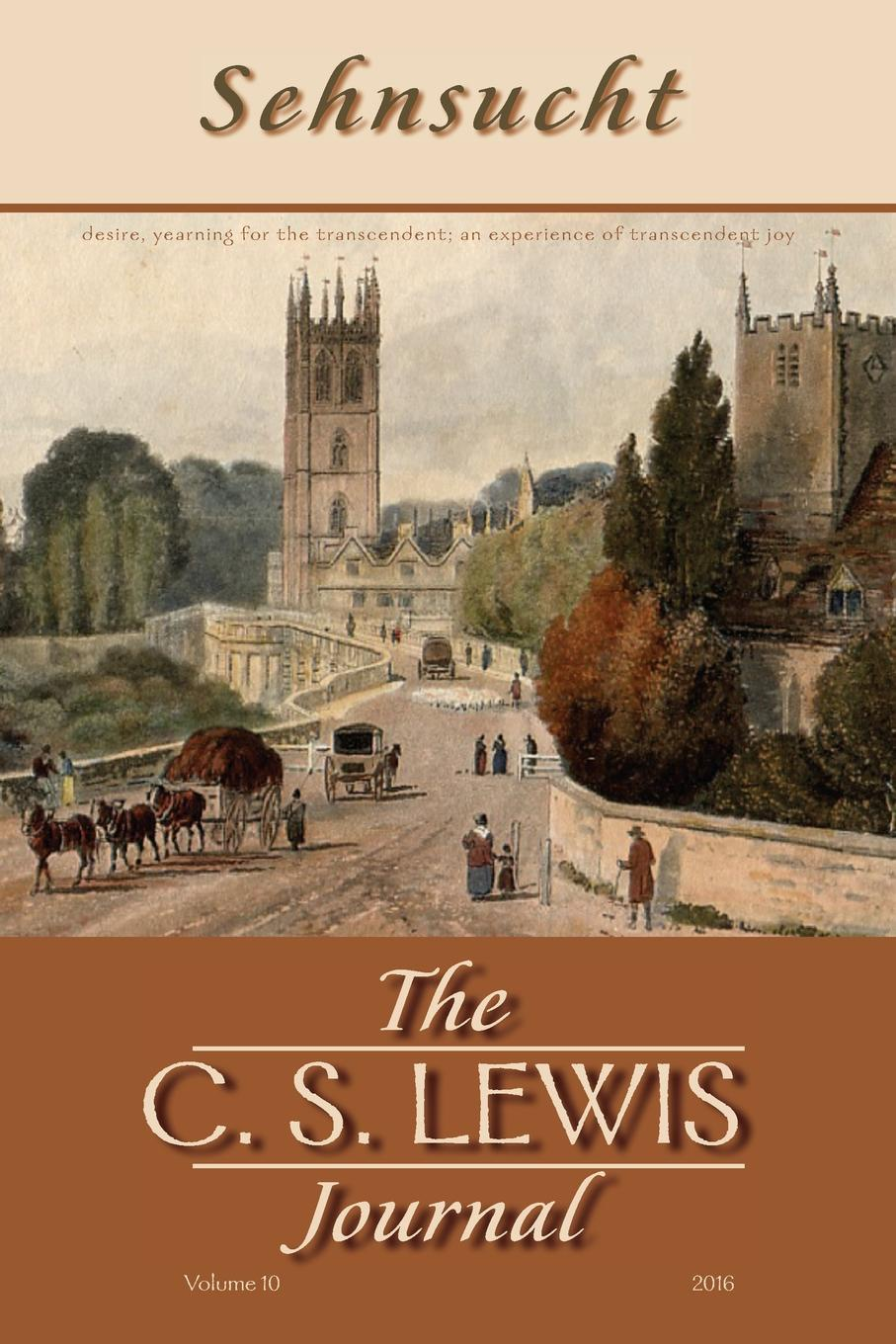 Sehnsucht. The C. S. Lewis Journal a glimpse of heaven through the eyes of c s lewis dr tony evans calvin miller randy alcorn j oswald sanders john wesley and other