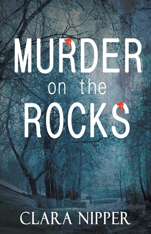 Фото - Clara Nipper Murder on the Rocks a murder is announced