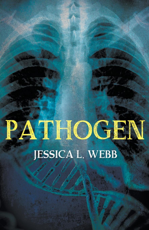 Jessica L. Webb Pathogen kate birdsall the flats