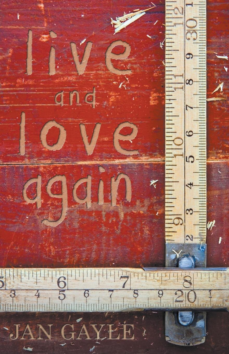 Jan Gayle Live and Love Again sarah gaynor atkinson st fursey s life and visions and other essays