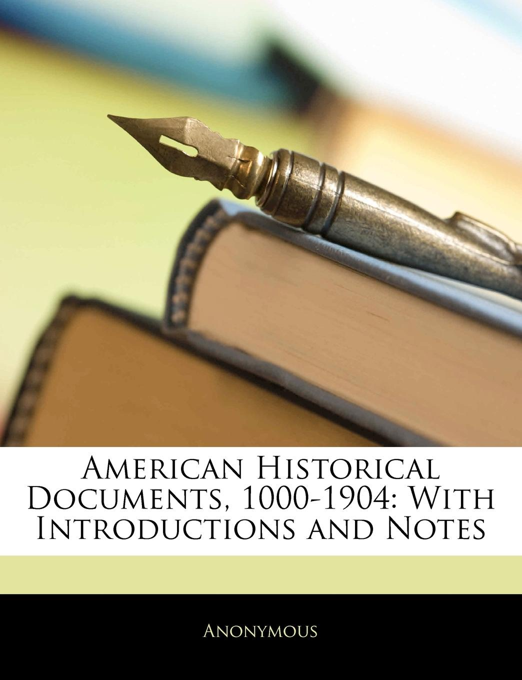 M. l'abbé Trochon American Historical Documents, 1000-1904. With Introductions and Notes