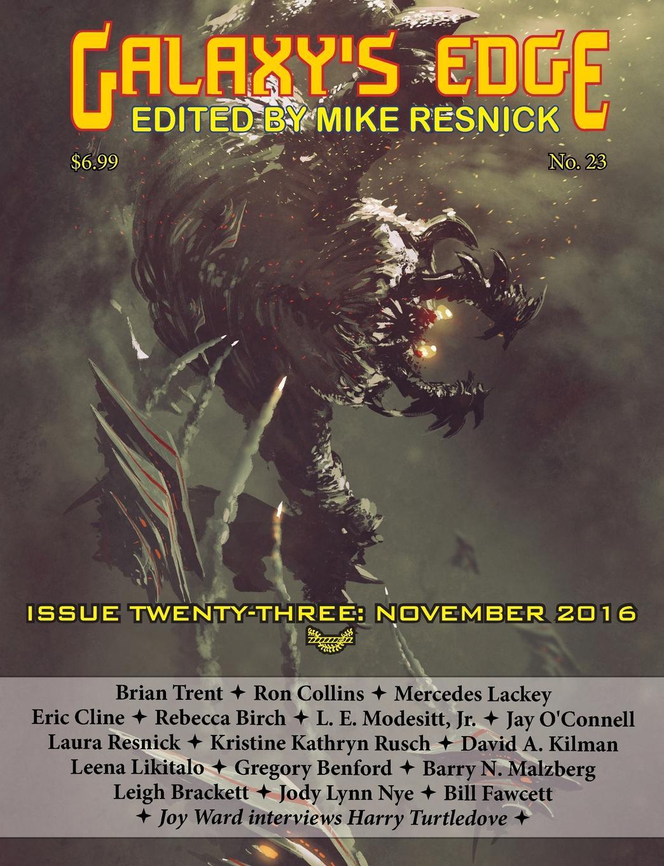 Mercedes Lackey, Jr. L. E. Modesitt Galaxy.s Edge Magazine. Issue 23, November 2016 jody lynn nye a circle of celebrations the complete edition