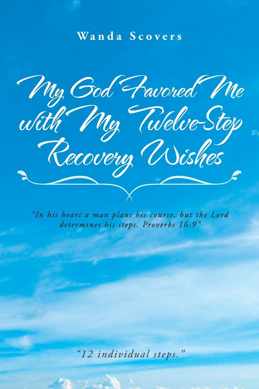 Wanda Scovers My God Favored Me with My Twelve-Step Recovery Wishes me and my army me and my army thank god for sending demons