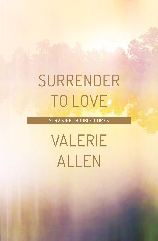 Valerie Allen Surrender to Love цена 2017