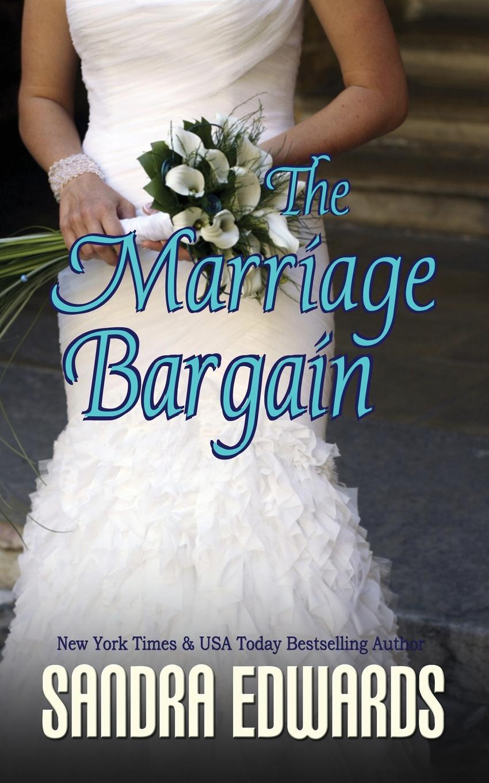Sandra Edwards The Marriage Bargain camille v d six quarts dheure a perdre ou six nouvelles par m camille v d