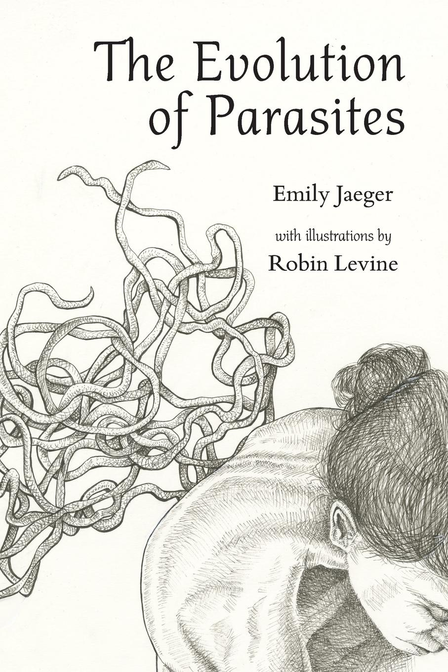 Emily Jaeger, Robin Levine The Evolution of Parasites shar levine levine iain johnstone science around the world travel through time and space with fun experiments and projects