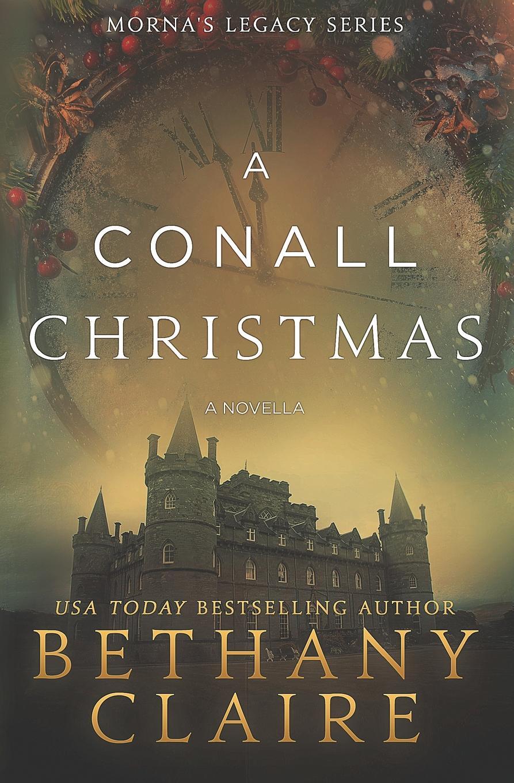 лучшая цена Bethany Claire A Conall Christmas - A Novella. A Scottish, Time Travel Romance