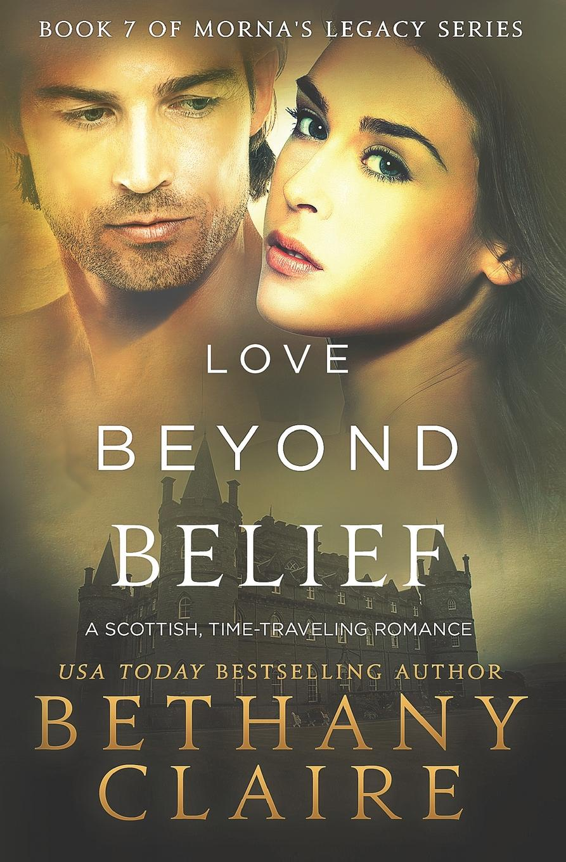 лучшая цена Bethany Claire Love Beyond Belief. A Scottish, Time Travel Romance