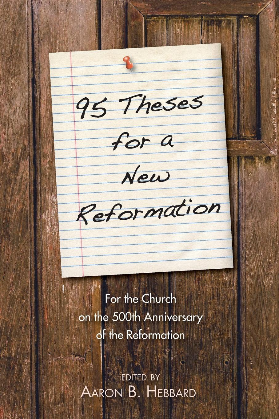 95 Theses for a New Reformation