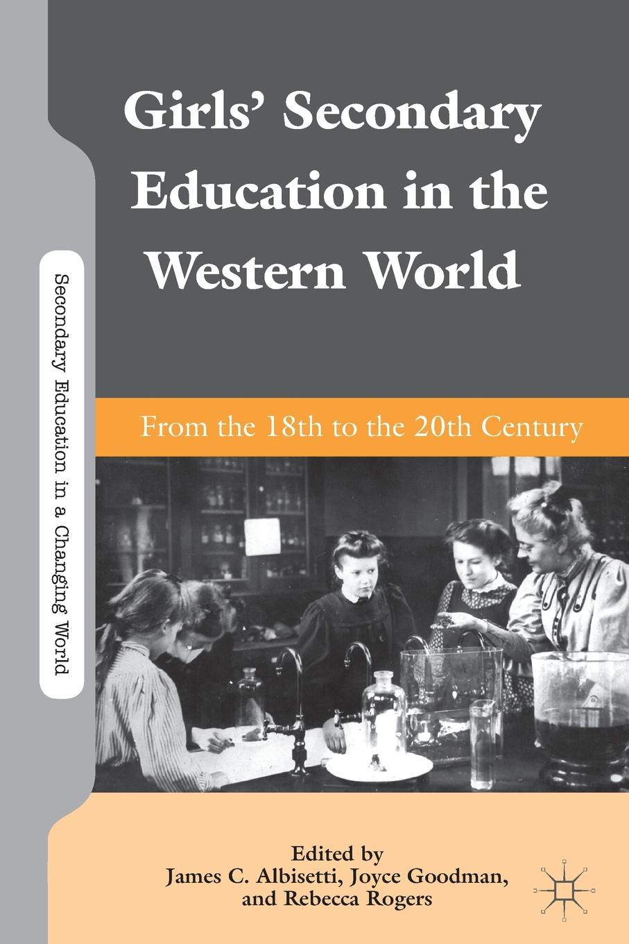 Girls. Secondary Education in the Western World. From the 18th to the 20th Century все цены