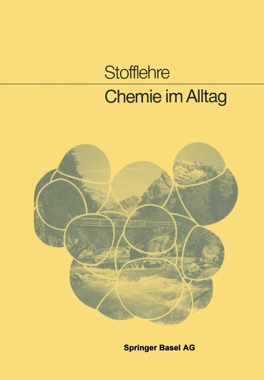 Ch. Siegrist, U. Claus, B. Haefeli Chemie im Alltag цены