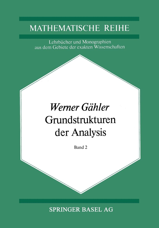 W. Gahler Grundstrukturen Der Analysis II original mr3116v3 dt h f z lr1 16