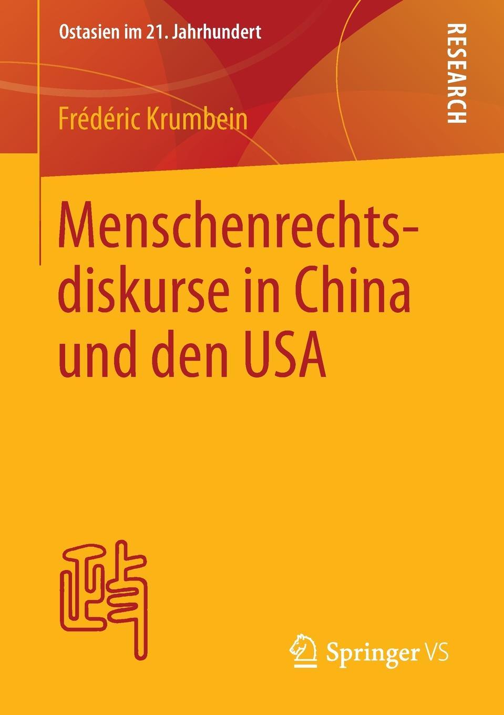 Frédéric Krumbein Menschenrechtsdiskurse in China und den USA tim sprissler hugo chavez und die usa