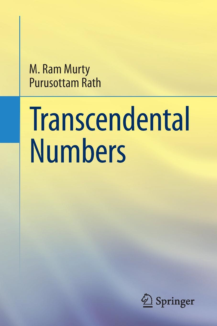 M. Ram Murty, Purusottam Rath Transcendental Numbers bjarne toft graph edge coloring vizing s theorem and goldberg s conjecture